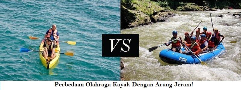 Perbedaan Kayak dan Arung Jeram